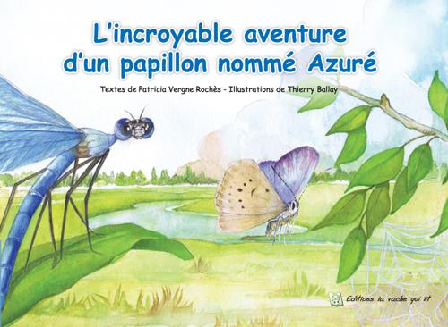 Nouvel album : l'incroyable aventure d'Azuré