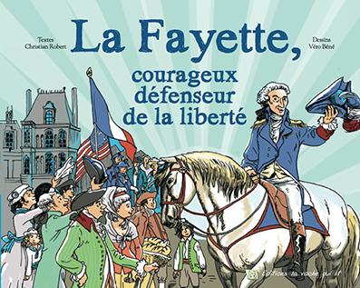 Le marquis de La Fayette prochaine vedette des Editions la vache qui lit
